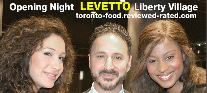 Levetto Liberty Village Grand Opening Toronto