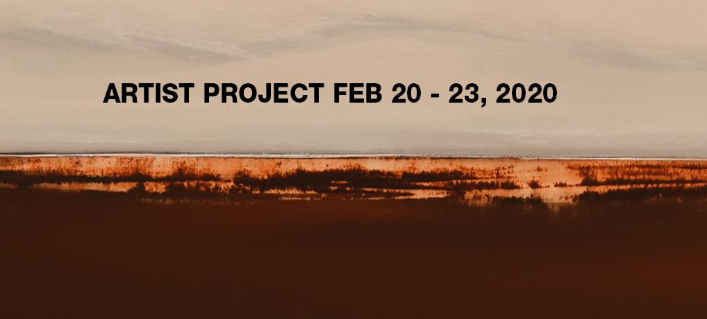 ARTIST PROJECT FEB 20 – 23, 2020