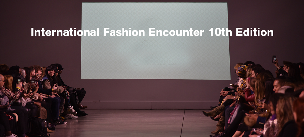 International Fashion Encounter